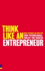 Think Like An Entrepreneur : Your Psychological Toolkit For Success - Book