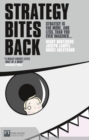 Strategy Bites Back : Strategy is far more, and less, than you ever imagined... - Book