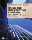FT Guide to Using and Interpreting Company Accounts - Book