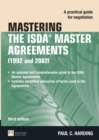 Mastering the ISDA Master Agreements : A Practical Guide for Negotiation - Book