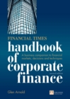 Financial Times Handbook of Corporate Finance : A Business Companion to Financial Markets, Decisions and Techniques - eBook