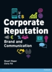 Corporate Reputation, Brand and Communication - Book