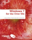 Windows 7 for the Over 50s In Simple Steps - Book