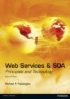 Web Services and SOA : Principles and Technology - Book