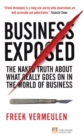 Business Exposed : The naked truth about what really goes on in the world of business - eBook