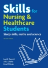 Skills for Nursing & Healthcare Students : study skills, maths and science - eBook