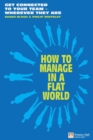 How to Manage in a Flat World : Get  connected to your team - wherever they are - eBook