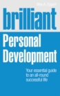Brilliant Personal Development : Your essential guide to an all-round successful life - Book