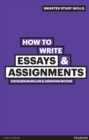 How to Write Essays & Assignments : UEL - eBook