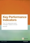 Key Performance Indicators (KPI) : The 75 measures every manager needs to know - Book