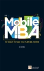 The Mobile MBA : 112 Skills to Take You Further, Faster - eBook