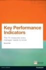 Key Performance Indicators (KPI) : The 75 measures every manager needs to know - eBook