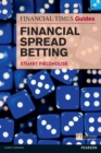 The FT Guide to Financial Spread Betting - eBook
