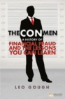 The Con Men : A history of financial fraud and the lessons you can learn - Book