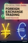 FT Guide to Foreign Exchange Trading - Book