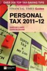 The Financial Times Guide to Personal Tax 2011-12 - eBook