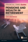 FT Guide to Pensions and Wealth in Retirement - eBook