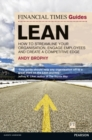 FT Guide to Lean : How to streamline your organisation, engage employees and create a competitive edge - Book