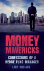 Money Mavericks PDF eBook : Confessions of a hedge fund manager - eBook