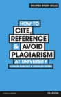 How to Cite, Reference & Avoid Plagiarism at University - Book