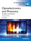 Optoelectronics & Photonics:Principles & Practices: International Edition - Book