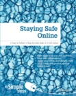 Staying Safe Online In Simple Steps - eBook