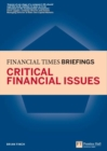 Critical Financial Issues: Financial Times Briefing : The low down on the top job - eBook