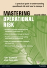 Mastering Operational Risk : A practical guide to understanding operational risk and how to manage it - Book