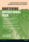 Mastering Operational Risk : A practical guide to understanding operational risk and how to manage it - eBook