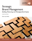 Strategic Brand Management: Global Edition - eBook