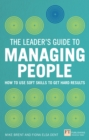 The Leader's Guide to Managing People : How to Use Soft Skills to Get Hard Results - eBook