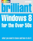 Brilliant Windows 8 for the Over 50s - eBook