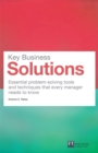 Key Business Solutions : Essential problem-solving tools and techniques that every manager needs to know - eBook