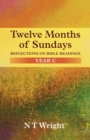 Twelve Months of Sundays Year C : Reflections On Bible Readings - Book