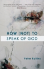 How (Not) to Speak of God - Book