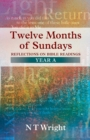 Twelve Months of Sundays : Year A - Book