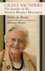 Cicely Saunders : The Founder of the Modern Hospice Movement - Book
