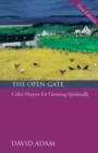 The Open Gate : Celtic Prayers for Growing Spiritually - Book