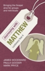 Journeying with Matthew: Lectionary Year A : Bringing the Gospel Alive for Groups and Individuals - Book