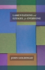 Lamentations and Ezekiel for Everyone - Book