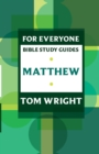 For Everyone Bible Study Guides : Matthew - Book