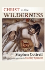 Christ in the Wilderness : Reflecting on the Paintings by Stanley Spencer - Book