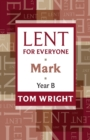 Lent for Everyone : Mark Year B - Book