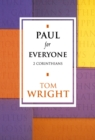 Paul for Everyone: 2 Corinthians (New Testament for Everyone) - eBook
