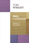 Paul for Everyone: Galatians and Thessalonians - eBook