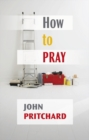 How to Pray : A practical handbook - eBook