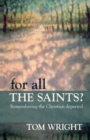 For All the Saints : Remembering the Christian Departed - Book