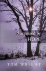 Surprised by Hope : Original, Provocative And Practical - Book