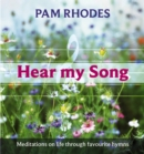 Hear My Song : Meditations on life through favourite hymns - eBook