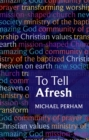 To Tell Afresh - eBook